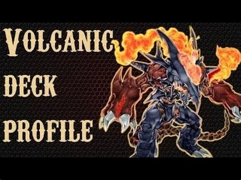 Yugioh Volcanic Deck List 2015 by Yu Gi Oh Volcanic Deck Profile November 2015 List