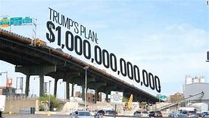 Donald Trump's trillion-dollar infrastructure plan faces ...