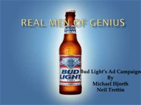 Bud Light Real Of Genius by Ppt Genius 101 Powerpoint Presentation Id 1287198