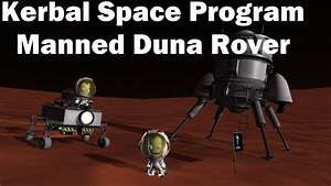 Kerbal Space Program - Manned Rover to Duna (How To) - YouTube