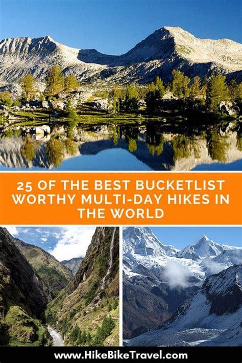 The Best Bucketlist Worthy Multi Day Hikes World