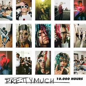 PRETTYMUCH – 10,000 Hours Lyrics