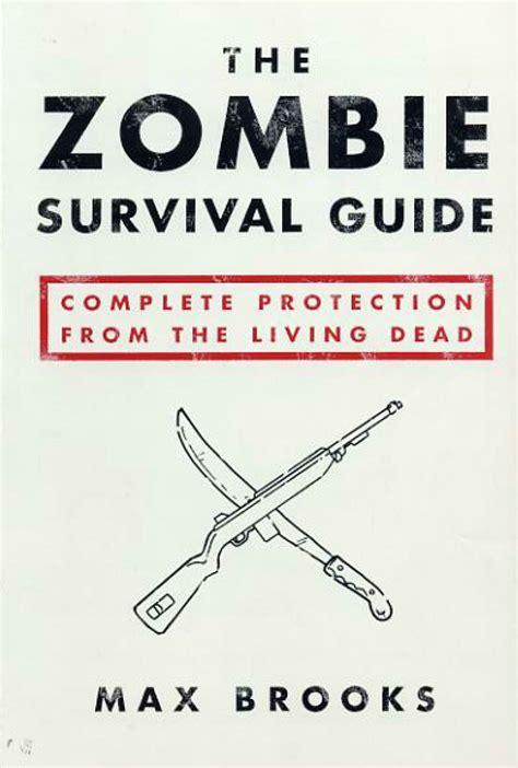 zombie survival guide brooks max apocalypse books survive zombies preparedness war novel written surviving ever authors supplies information ways