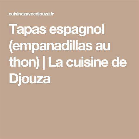 la cuisine espagnole exposé 1000 idées sur le thème tapas espagnoles sur