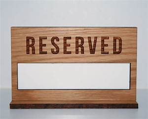 Oak, Table, Reserved, Sign