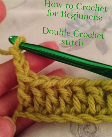 crocheting for beginners how to crochet for beginners part 2 double crochet stitch sewing pinterest