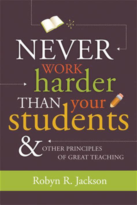 work harder   students  principles