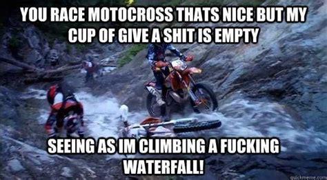 Quickmeme On Funny Motocross Memes