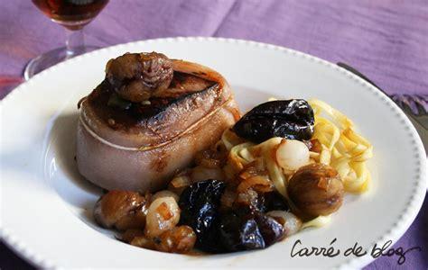cuisiner le sanglier avec marinade tournedos de sanglier aux marrons et pruneaux
