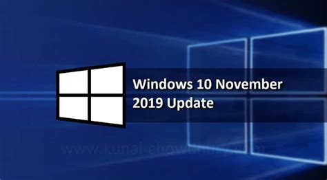 windows 10 november 2019 update started rolling out and here s everything that you would like