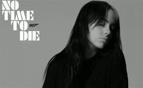 No Time To Die: Billie Eilish Drops James Bond Theme Song