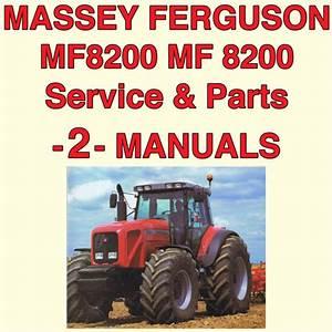 Massey Ferguson Mf8200 Mf 8210 8220 Tractor Service  Parts