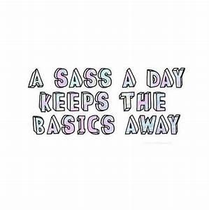 Sassy Quotes Fo... Solid Attitude Quotes
