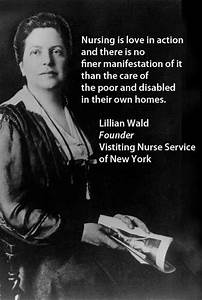 Lillian Wald, n... Historical Health Quotes