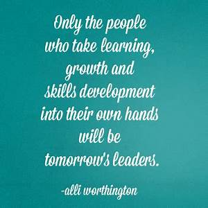 Growth And Deve... Education Development Quotes
