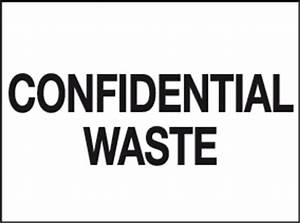 Confidential Waste sign