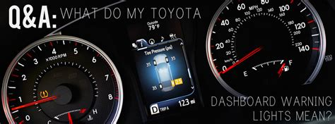 my toyota sign up what do my toyota dashboard warning lights mean