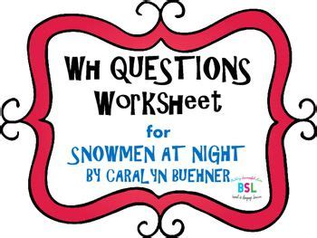 wh questions snowmen  night  images wh
