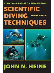 Scientific Diving Techniques  A Practical Guide For The