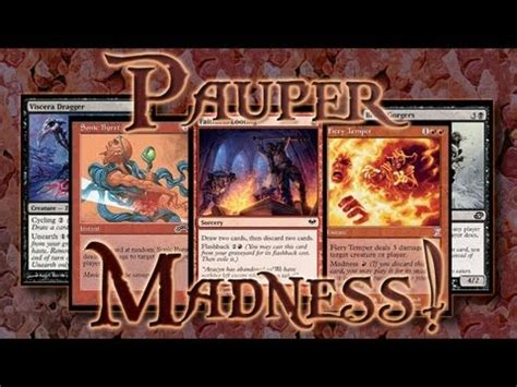 b r pauper madness deck tech magic the gathering online