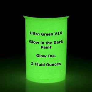 Ultra Green V10... Glow In The Dark Paint