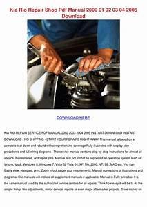 Kia Rio Repair Shop Pdf Manual 2000 01 02 03 By