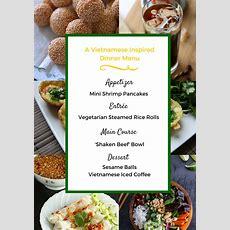 Vietnamese Dinner Party Menu