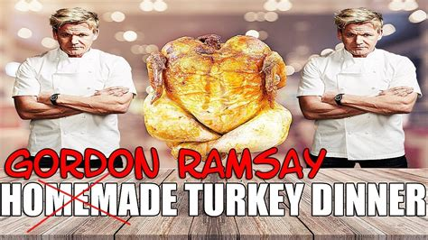 Born 8 november 1966) is a british chef, restaurateur, television personality, and writer. GORDON RAMSAY INSPIRED TURKEY DINNER - YouTube