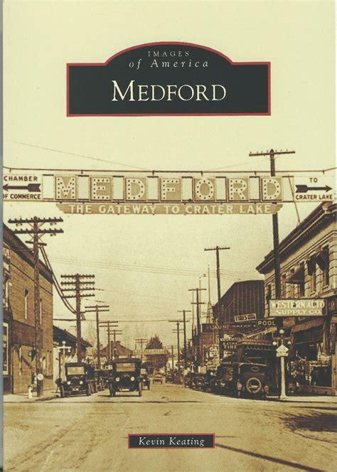 City of Medford Oregon - Medford History Homepage