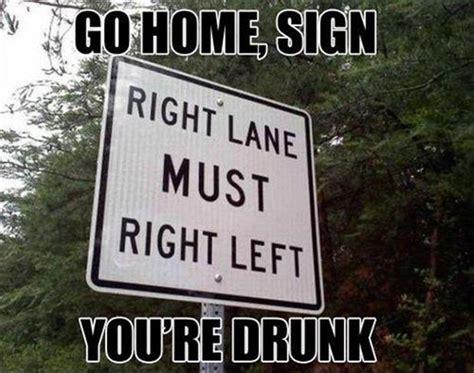 Go Home You Re Drunk Meme - funny go home youre drunk meme 15 dump a day