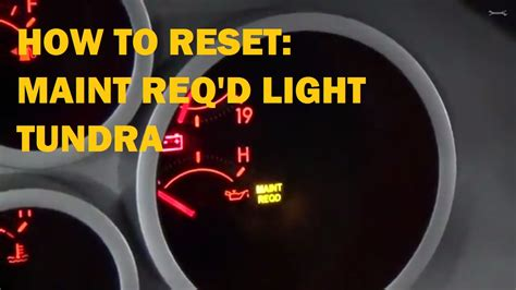 Maintenance Required Light Toyota Tacoma by How To Reset Maint Reqd Light On 2010 Toyota Tacoma