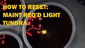 Reset Maintenance Required Light - Toyota Tundra