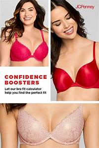 Flatter Your Figure With The Help Of The Jcpenney Bra Fit