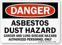 danger asbestos dust hazard cancer  lung disease sign