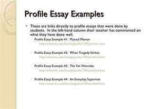 Sample Essay Papers Profile Essay Ideas Thesis Examples For Essays also High School Essay Writing Profile Essay Ideas Essay Family Values Purdue Owl Profile Essay  Lab Report Writing Services