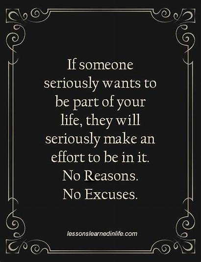 Quotes Effort Someone Seriously Wants Excuses Learned