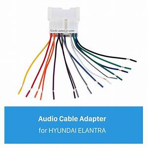 Car Stereo Wiring Harness Audio Cable Plug Adapter For Hyundai Elantra
