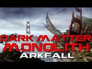 Defiance - Dark Matter Arkfall Final Stage - Monolith ...