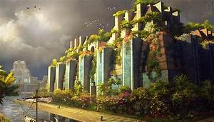 The Hanging Gardens of Babylon: History And Reconstruction