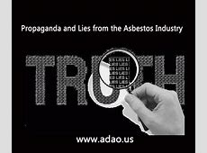 """""""Propaganda and Lies from the Asbestos Industry"""" ADAO"""