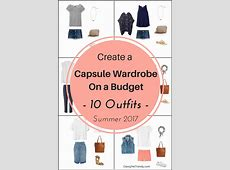 Create a Capsule Wardrobe On a Budget 10 Summer Outfits