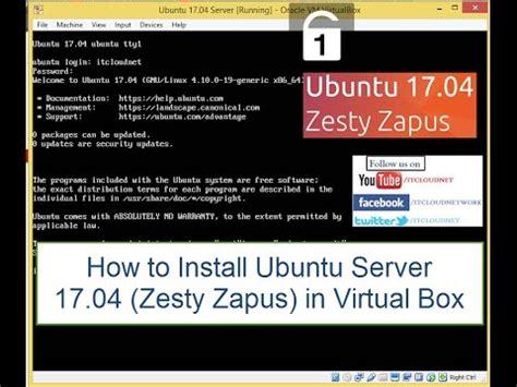 how to install ubuntu server 17 04 zesty zapus in