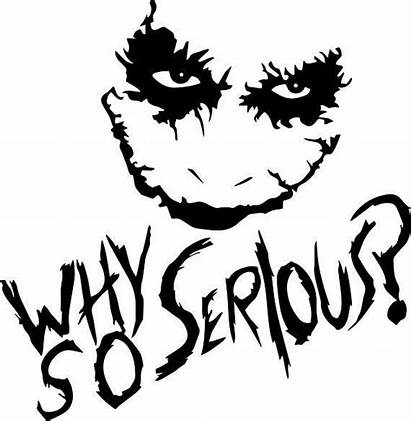 Joker Drawing Serious Why Svg Silhouette Cricut