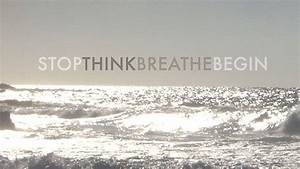 Monday Morning Motivation: Stop.Think.Breath.Begin. Free ...