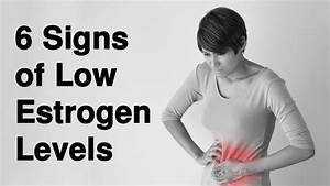 6 Signs Of Low Estrogen Levels