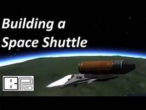 Building a Shuttle in Kerbal Space Program - YouTube