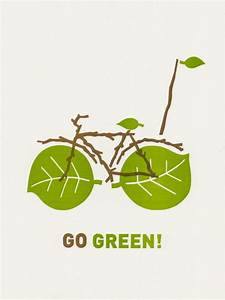 Go Green! — Posters For GOOD | Future energy, Planets and ...