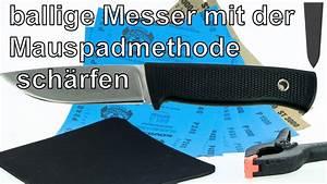 Messer Mit Wellenschliff Schärfen : ballige messer mit der mauspadmethode sch rfen youtube ~ Eleganceandgraceweddings.com Haus und Dekorationen