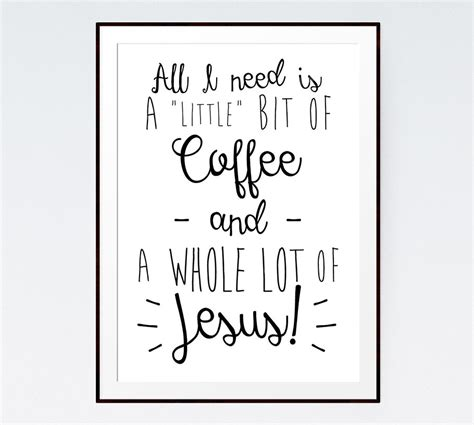A Little Bit Of Coffee And A Whole Lot Of Jesus! Seeds