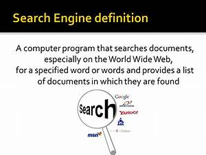 types of behaviors of search engines uses ppt video With documents definition computer